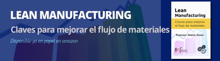 Cómo mejorar el flujo de materiales: Lean Manufacturing
